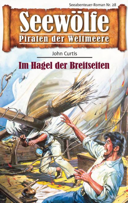 John Curtis Seewölfe - Piraten der Weltmeere 28 недорого