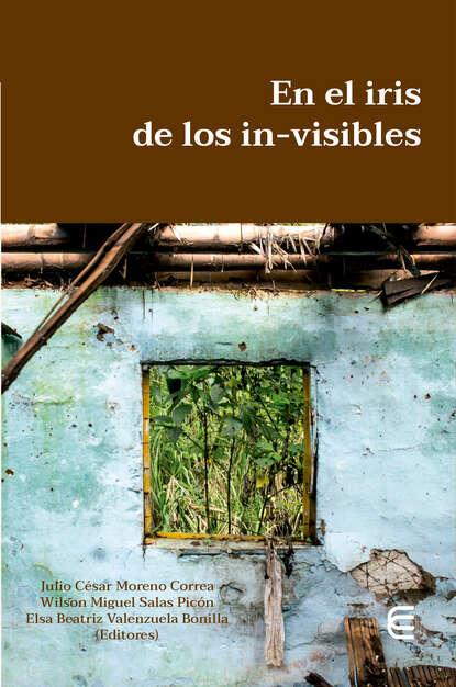 John Harold Vásquez Campos En el iris de los in-visibles