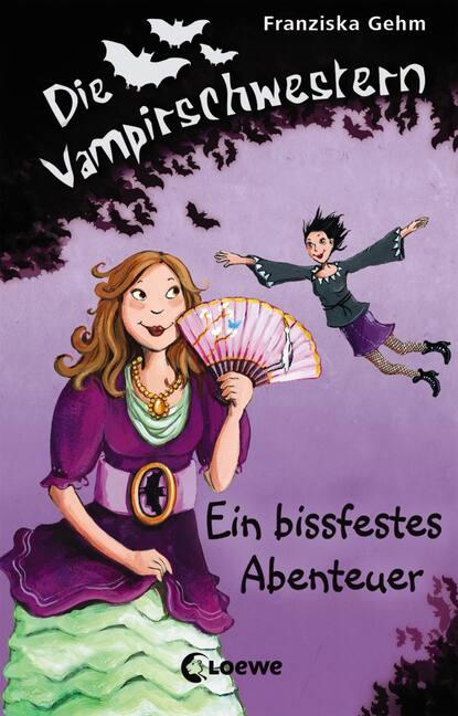 Franziska Gehm Die Vampirschwestern 2 - Ein bissfestes Abenteuer недорого