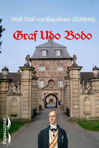 Wolf Graf von Baudissin (Schlicht) Graf Udo Bodo graf von wolf ernst hugo emil baudissin life in a german crack regiment