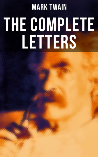 Mark Twain The Complete Letters letters to freya