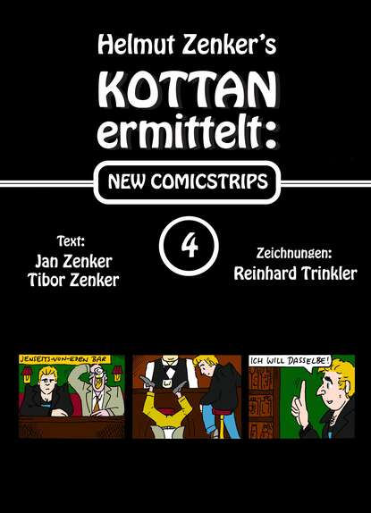 Фото - Helmut Zenker Kottan ermittelt: New Comicstrips 4 helmut zenker kottan ermittelt new comicstrips 1