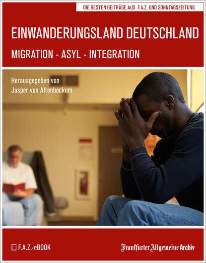 Фото - Frankfurter Allgemeine Archiv Einwanderungsland Deutschland frankfurter allgemeine archiv ostsee