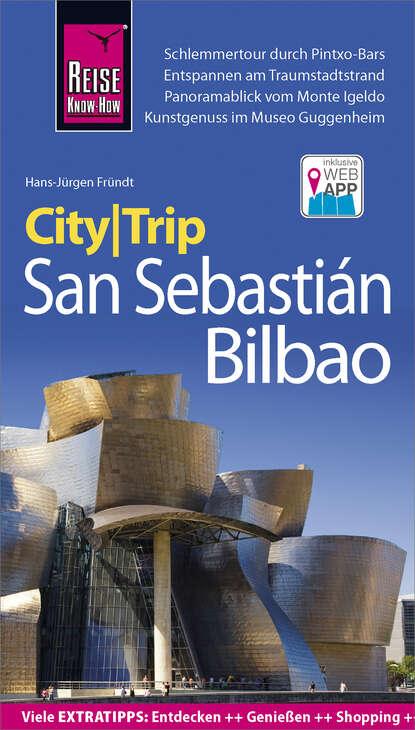 Hans-Jürgen Fründt Reise Know-How CityTrip San Sebastián und Bilbao hans jürgen döpp forbidden asia