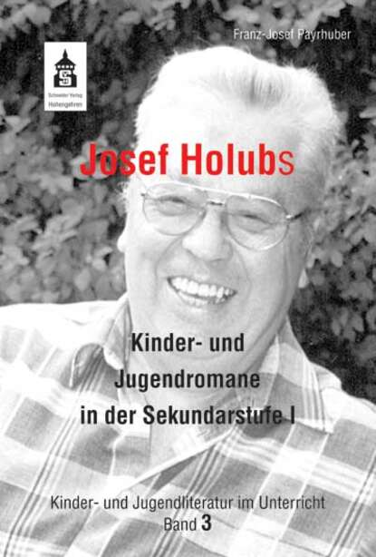 Фото - Franz-Josef Payrhuber Josef Holubs Kinder- und Jugendromane in der Sekundarstufe I kopp gabriele alberti josef buttner siegfried planetino 2 a1 deutsch fur kinder lb