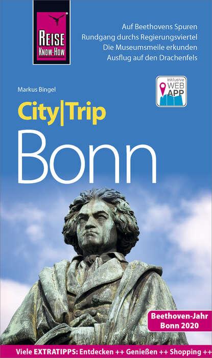 Фото - Markus Bingel Reise Know-How CityTrip Bonn heike maria johenning reise know how citytrip moskau