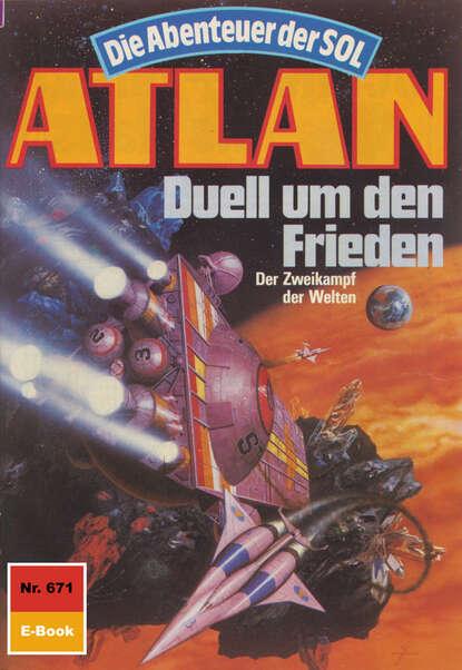 Atlan 671: Duell um den Frieden