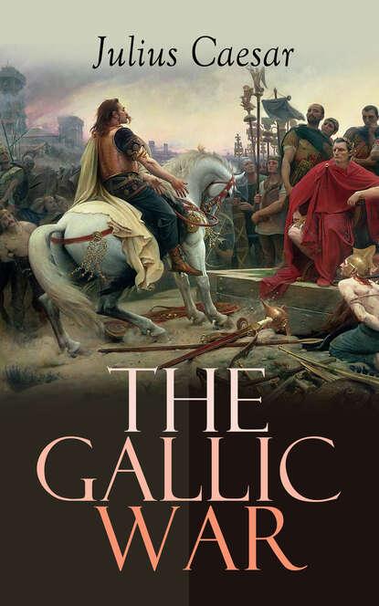 Julius Caesar The Gallic War недорого