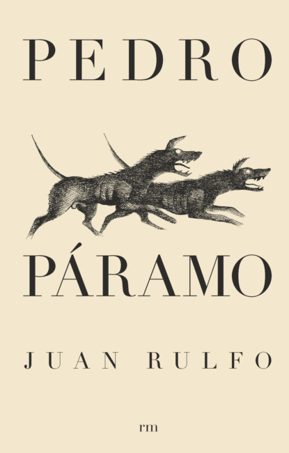 Фото - Juan Rulfo Pedro Páramo pedro a piedras monroy la siega del olvido