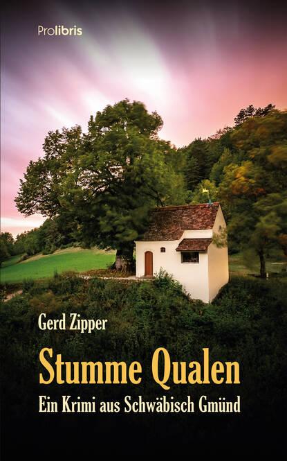 Gerd Zipper Stumme Qualen gerd zipper stumme qualen