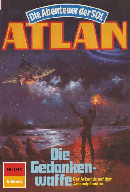 Atlan 641: Die Gedankenwaffe