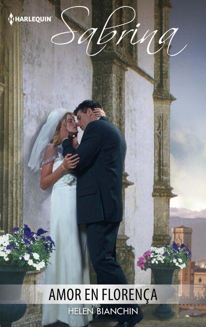 Helen Bianchin Amor en Florença demetrio infante figueroa amor en cuatro continentes