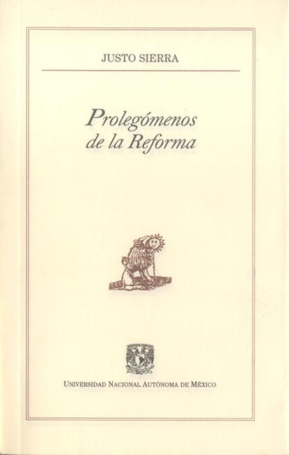 Justo Sierra Prolegómenos de la Reforma de la sierra семена чиа 300 г