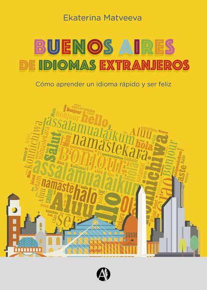 Ekaterina Matveeva Buenos Aires de idiomas extranjeros