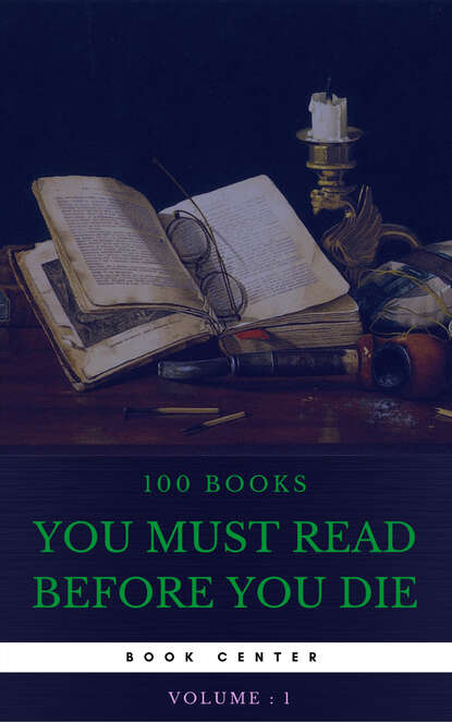 Луиза Мэй Олкотт 100 Books You Must Read Before You Die [volume 1] (Book Center) луиза мэй олкотт lulu s library volume 3 of 3