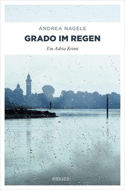 Andrea Nagele Grado im Regen