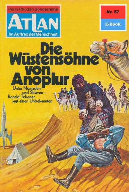 Ernst Vlcek Atlan 57: Die Wüstensöhne von Anoplur ernst vlcek atlan 57 die wüstensöhne von anoplur