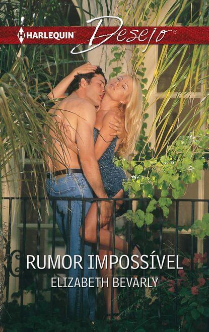 Elizabeth Bevarly Rumor impossível недорого