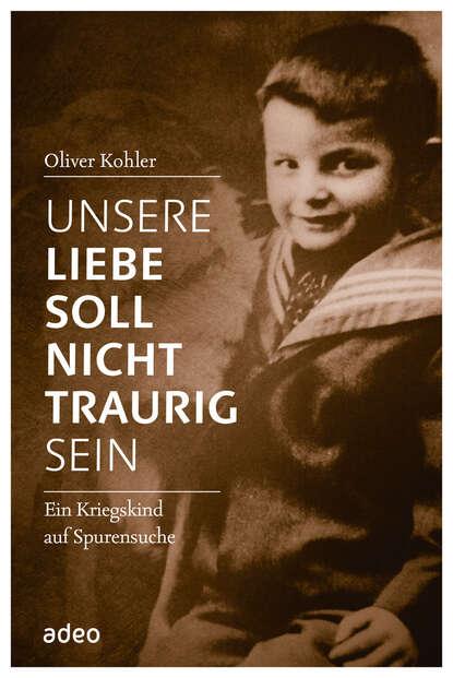 Фото - Oliver Köhler Unsere Liebe soll nicht traurig sein werner köhler crinellis kalter schatten