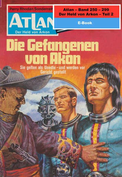 Hans Kneifel Atlan-Paket 6: Der Held von Arkon (Teil 2) hans kneifel atlan paket 1 condos vasac