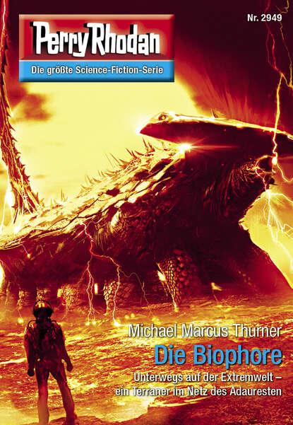 Michael Marcus Thurner Perry Rhodan 2949: Die Biophore недорого