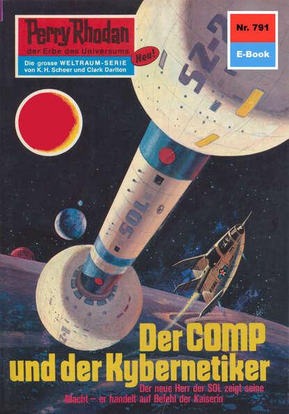 Kurt Mahr Perry Rhodan 791: Der Comp und der Kybernetiker kurt mahr perry rhodan 113 der loower und das auge silberband