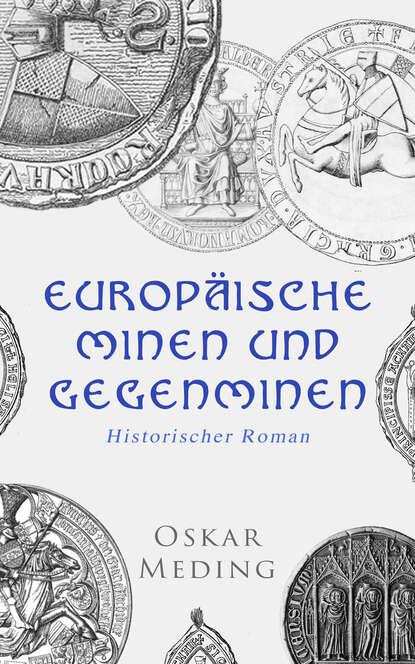 Oskar Meding Europäische Minen und Gegenminen: Historischer Roman недорого