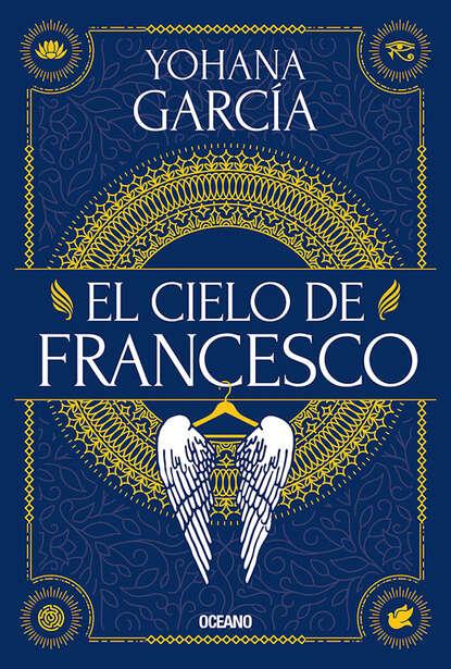 Yohana García El cielo de Francesco недорого