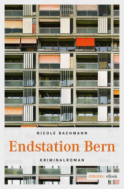 Nicole Bachmann Endstation Bern недорого