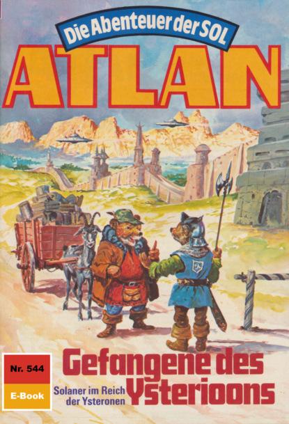 Atlan 544: Gefangene des Ysterioons