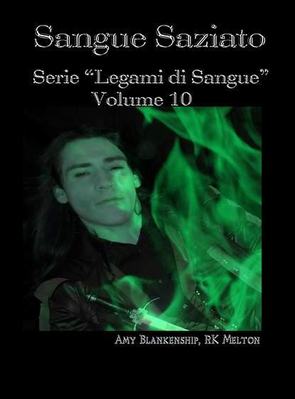 Amy Blankenship Sangue Saziato