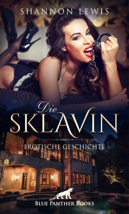 Shannon Lewis Die Sklavin   Erotische Geschichte shannon lewis der gärtner erotische geschichte