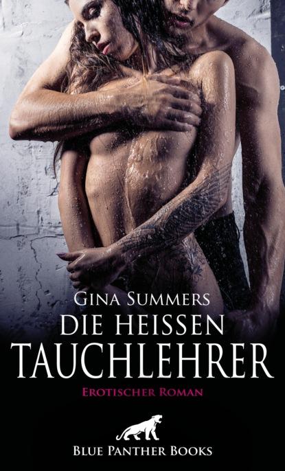 Фото - Gina Summers Die heißen Tauchlehrer | Erotischer Roman svenja mund zwei schwestern und ein harter mann erotischer roman