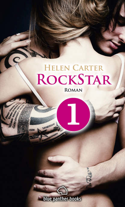 Helen Carter Rockstar | Band 1 | Teil 1 | Roman helen carter rockstar band 1 teil 6 erotischer roman