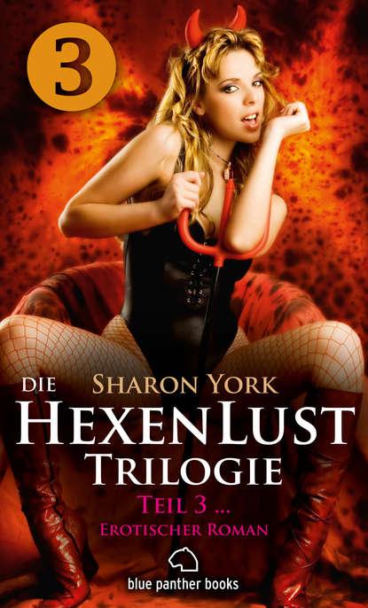 Sharon York Die HexenLust Trilogie   Band 3   Erotischer Roman c graupner wer jesum hort und wirft seine netze gwv 1146 42