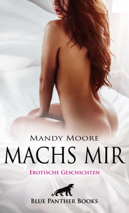 Фото - Rachel King Machs mir | Erotische Geschichten виталий мушкин erotische geschichten die zweite zehn