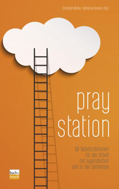 Фото - Группа авторов Praystation hanns sauter handeln weil gott uns sendet