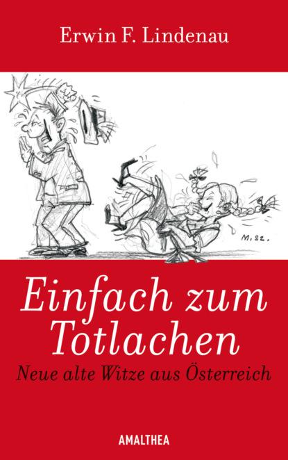 Erwin F. Lindenau Einfach zum Totlachen недорого