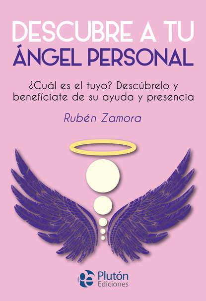 Rubén Zamora Descubre a tu ángel personal stephen goldin no hagas soñar a tu maestro