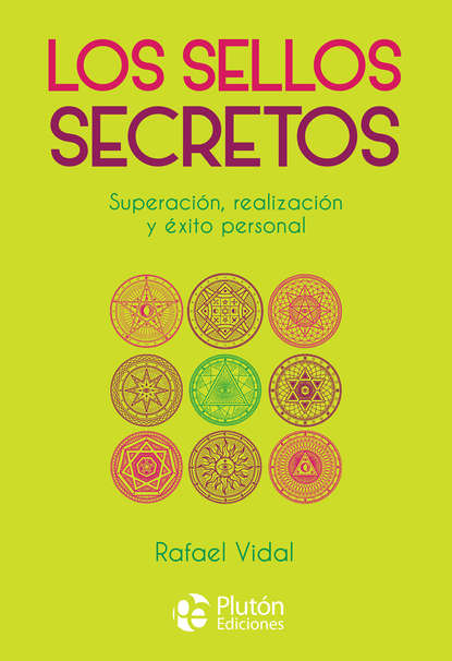 Rafael Vidal Los Sellos Secretos
