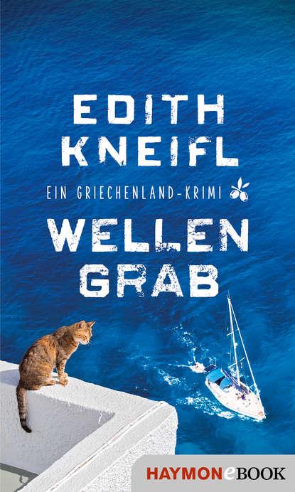 Edith Kneifl Wellengrab edith kneifl taxi für eine leiche