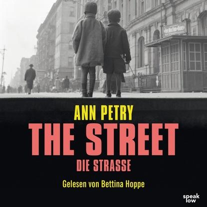 Фото - Ann Petry The Street - Die Straße (Ungekürzte Lesung) ann petry country place ungekürzte lesung