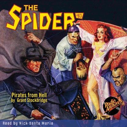 Фото - Grant Stockbridge Pirates from Hell - The Spider 83 (Unabridged) grant stockbridge pirates from hell the spider 83 unabridged