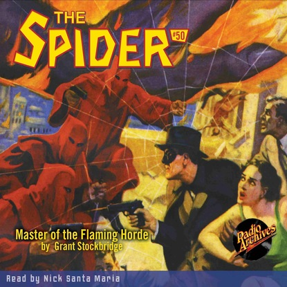 Grant Stockbridge Master of the Flaming Horde - The Spider 50 (Unabridged) the flaming corsage