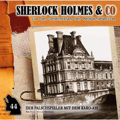 Paul Burghardt Sherlock Holmes & Co, Folge 44: Der Falschspieler mit dem Karo-Ass paul burghardt wayne mclair folge 6 der falsche franzose