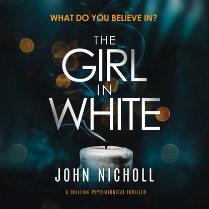 Фото - John Nicholl The Girl in White - A Chilling Psychological Thriller (Unabridged) l g davis the midnight wife a gripping psychological thriller unabridged