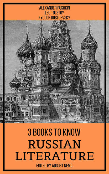 Фото - Leo Tolstoy 3 Books To Know Russian Literature taylor bayard 3 books to know gay literature
