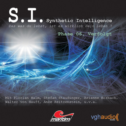 James Owen P. S.I. - Synthetic Intelligence, Phase 6: Verfolgt группа авторов ich bin wer ich war