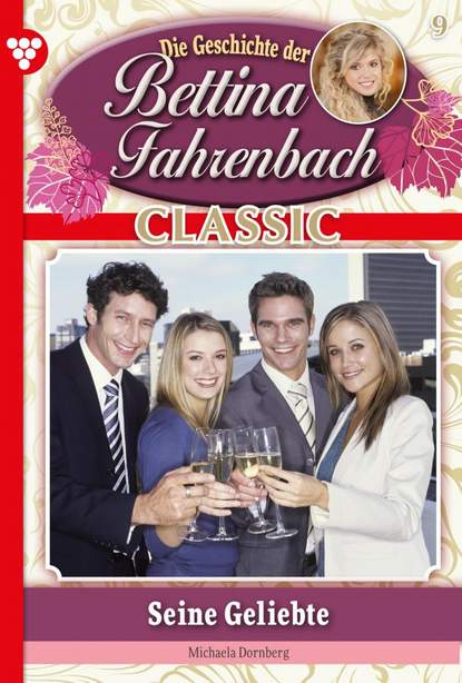 Bettina Fahrenbach Classic 9 – Liebesroman