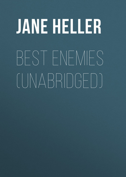 Jane Heller Best Enemies (Unabridged) tara cottrell buddha s diet
